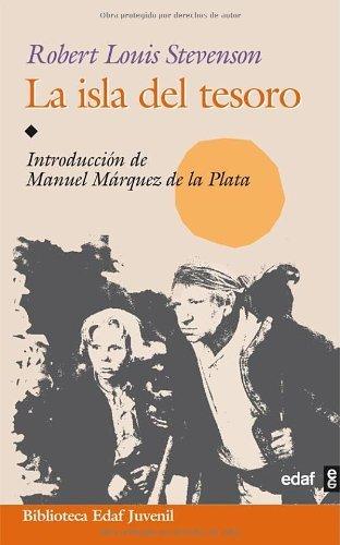 La Isla Del Tesoro (Biblioteca Edaf Juvenil) por Robert Louis Stevenson