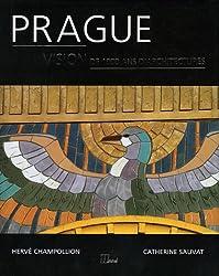 Prague : Vision de 1000 ans d'architectures
