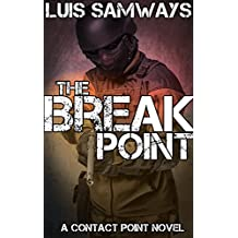 The Break Point (Contact Point Book 1)