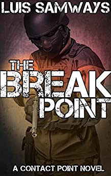 The Break Point (Contact Point Book 1) by [Samways, Luis]