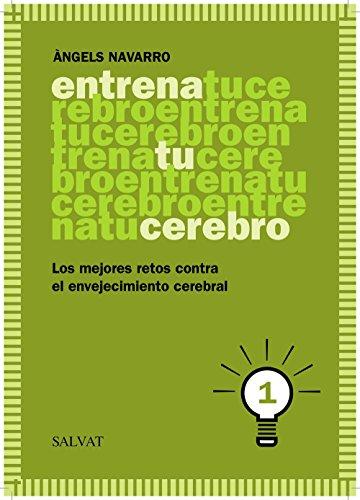 Entrena tu cerebro / Train your brain par  Àngels Navarro