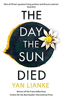The Day the Sun Died (English Edition) de [Lianke, Yan]