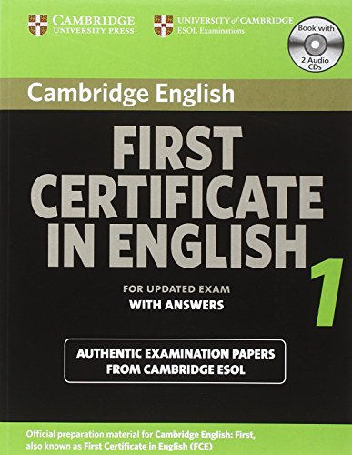 Cambridge first certificate in English 1 for updated exam. Self-study pack (Student's Book with answers and Audio CDs)