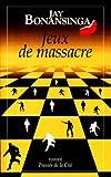 """Afficher """"Jeux de massacre"""""""