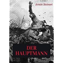 Der Hauptmann: Eine Erzählung aus dem Weltkriege