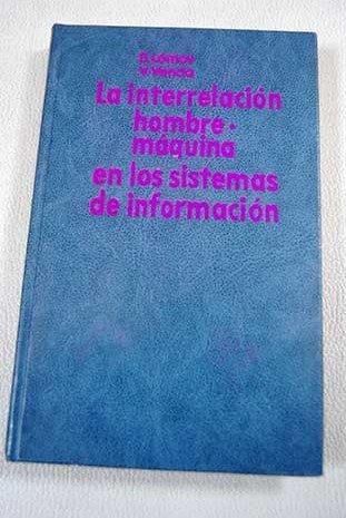 la-interrelacion-hombre-maquina-en-los-sistemas-de-informacion