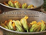 Cuisine Nicoise: Sun-kissed Cooking from the French Riviera by Hillary Davis (2013-08-01)