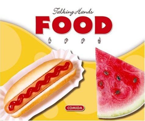 Food/Comida (Talking Hands) por Kathleen Petelinsek