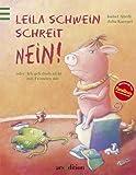 Leila Schwein schreit NEIN!