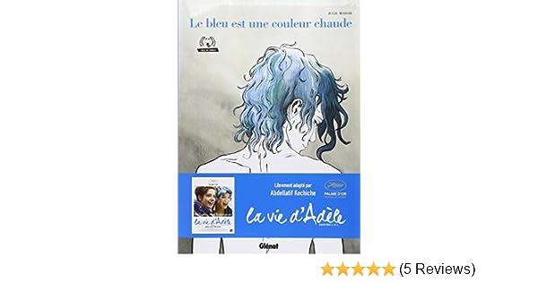 BLEU EST UNE COULEUR CHAUDE (LE) N.?. by JULIE MAROH: Amazon.de: Bücher