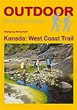 Kanada: West Coast Trail (OutdoorHandbuch) (Der Weg ist das Ziel, Band 29)