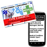 Medical Alert ID Wallet Card Type 2 Diabetic NEW STYLE Plastic Identity Credit Card Size Wallet Purse. FREE Silver Plan Medic Alert Service. Store Emergency Contact / Next of Kin, Medical Condition Diabetes