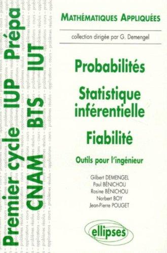 Probabilits - Statistiques infrentielles - Fiabilit - Outils pour l'ingnieur