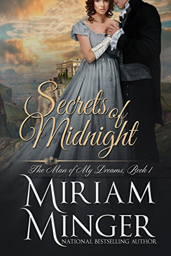 Secrets of Midnight (The Man of My Dreams Series Book 1) (English Edition) (Miriam Minger Ebooks)