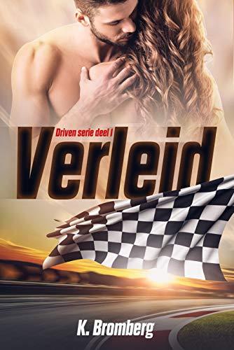 Verleid (Driven Book 1) (Dutch Edition)