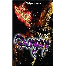 ARGAY (A saga de ARGAY Livro 1) (Portuguese Edition)