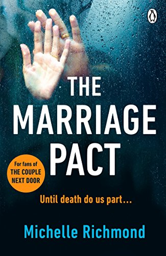 The Marriage Pact: THE BESTSELLING VALENTINE'S DAY THRILLER. PERFECT FOR FANS OF THE COUPLE NEXT DOOR.