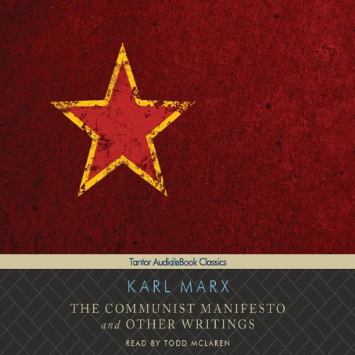 The Communist Manifesto and Other Writings  Audiolibri