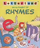 An Alphabet of Rhymes (Letterland)