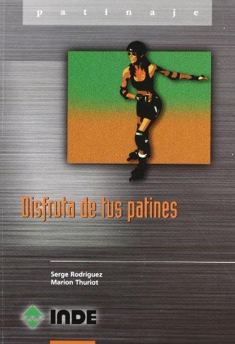 Disfruta de tus patines (Deportes) por Serge Rodríguez