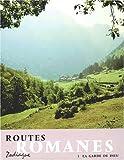 routes romanes tome 3 la garde de dieu
