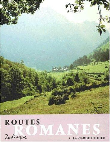 Routes romanes, tome 3. La Garde de Dieu