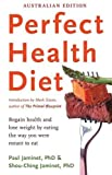 Perfect Health Diet: regain health and lose weight by eating the way you were meant to eat by Paul Jaminet (2013-07-04)