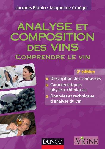Analyse et composition des vins - 2e éd. - Comprendre le vin - NP