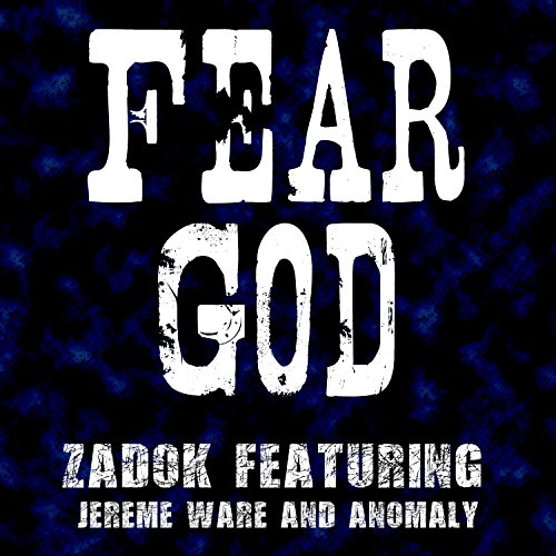 Fear God (feat. Jereme Ware & Anomaly)