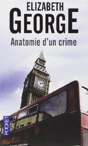 Anatomie d'un crime de Elizabeth George (4 février 2011) Poche
