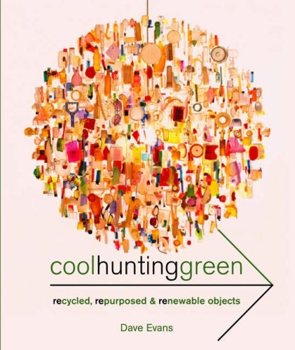 Cool Hunting Green by Dave Evans (2008-07-02)
