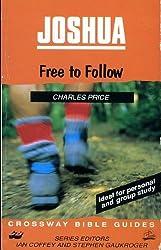 Joshua: Free to Follow (Crossway Bible Guides)