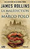 La Malédiction de Marco Polo - Une aventure de la Sigma Force