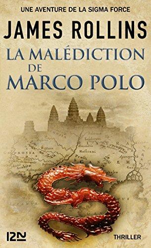 La Malédiction de Marco Polo - Une aventure de la Sigma Force (Hors collection) (French Edition)