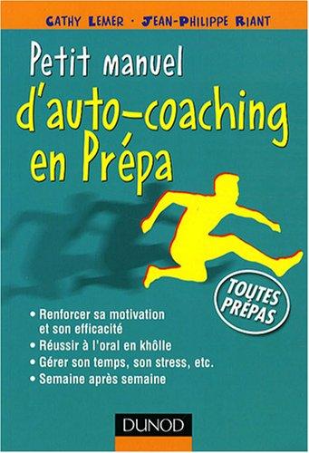 Petit manuel d'auto-coaching en Prépa