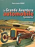 La grande aventure automobile lyonnaise