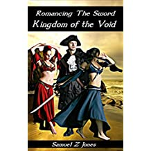 Kingdom of the Void (Romancing The Sword Book 1)