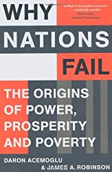 By Daron Acemoglu Why Nations Fail: The Origins of Power, Prosperity and Poverty [Paperback]
