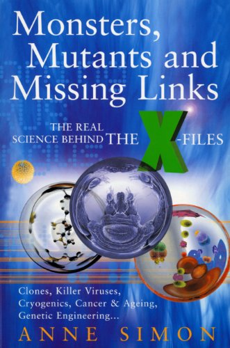 Monsters, Mutants & Missing Links: The Real Science Behind the X-Files (English Edition) - Who Mutanten Dr