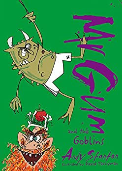Mr. Gum and the Goblins (Mr Gum Book 3) by [Stanton, Andy]