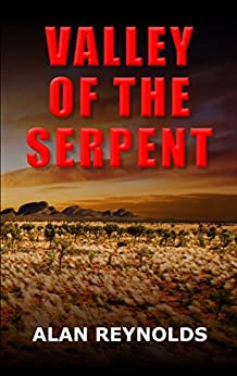 VALLEY OF THE SERPENT by [Reynolds, Alan]