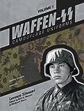Waffen-SS Camouflage Uniforms, Vol. 1: Helmet Covers, Smocks - Lorenzo Silvestri