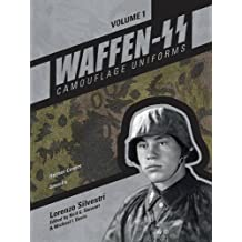 Waffen-SS Camouflage Uniforms, Volume 1: Helmet Covers Smocks
