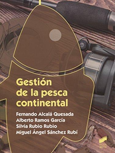 Gestión de la pesca continental (Ciclos Formativos) por Fernando/Ramos García, Alberto/Rubio Rubio, Silvia/Sánchez Rubí, Miguel Ángel Alcalá Quesada