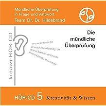 Hör-CD Mündliche Überprüfung 5.: Die mündliche Überprüfung für Heilpraktiker in Frage und Antwort, Team Dr.Dr. Hildebrand
