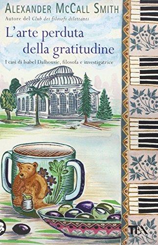 L'arte perduta della gratitudine