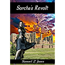 Sorcha's Revolt (The Sorcha Stories Book 3)