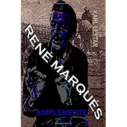 Simplemente Rene Marques.: Volume 40 (Dead Books & Minds)