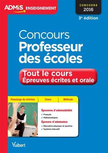 Concours Professeur des écoles - Tout le cours - Épreuves écrites et orale - Concours 2016