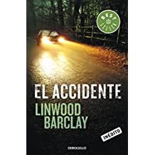 El Accidente by Linwood Barclay (2012-02-02)